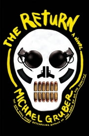 The Return - A Novel ebook by Michael Gruber