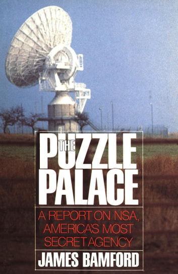 The Puzzle Palace ebook by V. James Bamford