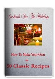 Cocktails For The Holidays ebook by Jean Rose