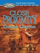 Close Proximity (Mills & Boon M&B) ebook by Donna Clayton