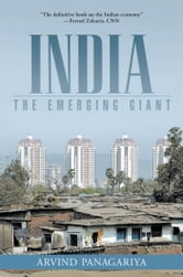 India : The Emerging Giant ebook by Arvind Panagariya