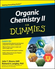 Organic Chemistry II For Dummies ebook by John T. Moore,Richard H. Langley