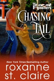 Chasing Tail ebook by Roxanne St. Claire