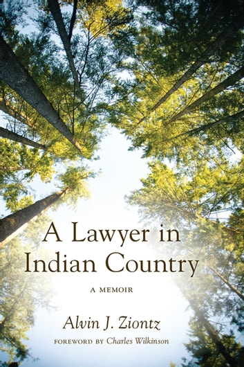 A Lawyer in Indian Country - A Memoir ebook by Alvin J. Ziontz