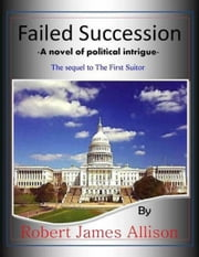 Failed Succession ebook by Robert James Allison