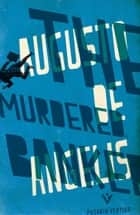 The Murdered Banker ebook by Augusto De Angelis,Jill Foulston