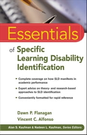 Essentials of Specific Learning Disability Identification ebook by Dawn P. Flanagan,Vincent C. Alfonso