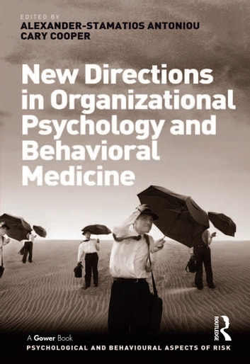 New Directions in Organizational Psychology and Behavioral Medicine ebook by Cary Cooper
