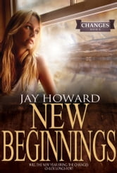 New Beginnings (Changes #2) ebook by Jay Howard