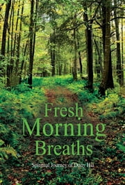 Fresh Morning Breaths ebook by Dony Hia