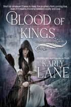 Blood of Kings - Guardians of the Crossing, #2 ebook by