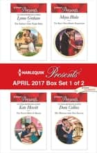 Harlequin Presents April 2017 - Box Set 1 of 2 - An Anthology ebook by Lynne Graham, Kate Hewitt, Maya Blake,...