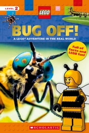 Bug Off! (LEGO Nonfiction) ebook by Scholastic, Penelope Arlon