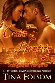 Cain's Identity (Scanguards Vampires #9) ebook by Tina Folsom