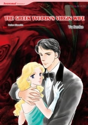 THE GREEK TYCOON'S VIRGIN WIFE (Mills & Boon Comics) - Mills & Boon Comics ebook by Helen Bianchin