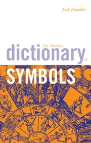 The Watkins Dictionary of Symbols ebook by Jack Tresidder