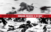 Omaha Beach on D-Day - June 6, 1944 with One of the World's Iconic Photographers ebook by Jean-David Morvan,Séverine Tréfouël,Dominique Bertail