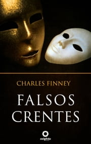 Falsos Crentes ebook by Charles Finney