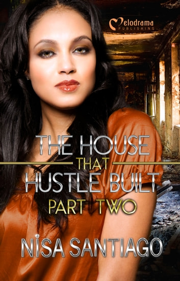 The house that hustle built part 2 ebook by nisa santiago the house that hustle built part 2 ebook by nisa santiago fandeluxe Image collections