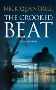 The Crooked Beat ebook by Nick Quantrill