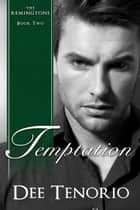 Temptation - Book Two ebook by Dee Tenorio