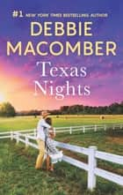 Texas Nights - Caroline's Child\Dr. Texas ebook by Debbie Macomber