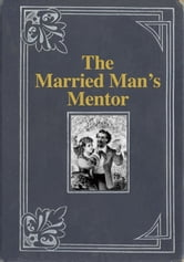 The Married Man's Mentor ebook by Lucas Lovibond