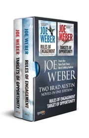 The Brad Austin Boxed Set - Rules of Engagement and Targets of Opportunity ebook by Joe Weber