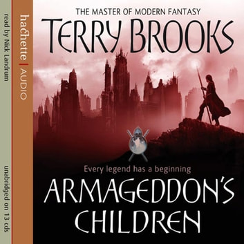 Armageddon's Children - Book One of the Genesis of Shannara audiobook by Terry Brooks