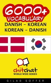 6000+ Vocabulary Danish - Korean ebook by Gilad Soffer