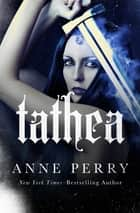 Tathea ebook by Anne Perry