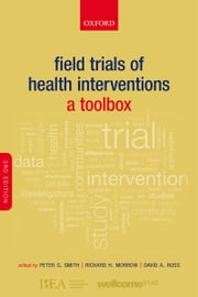 Field Trials of Health Interventions: A Toolbox ebook by Peter G. Smith,Richard H. Morrow,David A. Ross