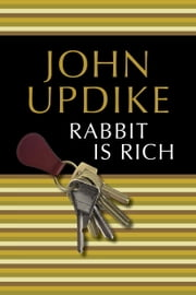 Rabbit Is Rich ebook by John Updike