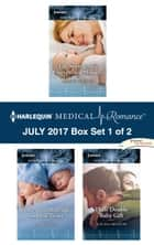 Harlequin Medical Romance July 2017 - Box Set 1 of 2 - The Surrogate's Unexpected Miracle\Convenient Marriage, Surprise Twins\Their Double Baby Gift ebook by Alison Roberts, Amy Ruttan, Louisa Heaton