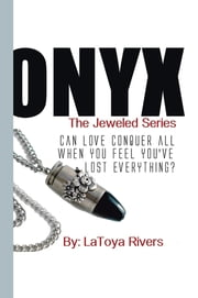 Onyx - The Jeweled Series ebook by LaToya Rivers