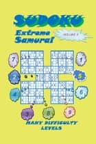 Sudoku Samurai Extreme, Volume 3 ebook by YobiTech Consulting