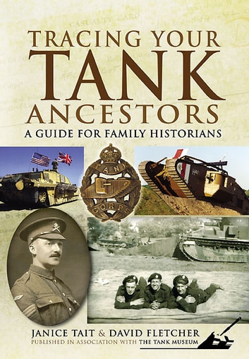 Tracing Your Tank Ancestors ebook by David Fletcher,Janice Tait