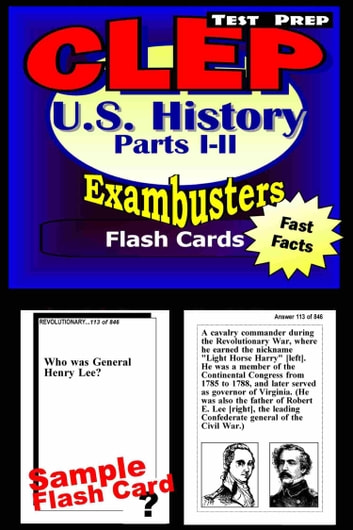 CLEP United States Hisory I & II Test Prep Review--Exambusters Flashcards - CLEP Exam Study Guide ebook by CLEP Exambusters