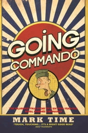 Going Commando ebook by Mark Time