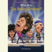 Who Are the Rolling Stones? audiobook by Dana Meachen Rau