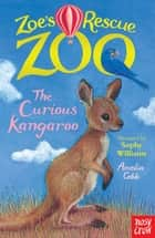 The Curious Kangaroo ebook by Amelia Cobb, Sophy Williams