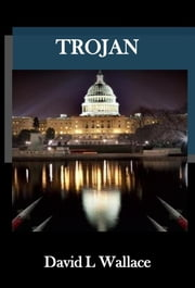 Trojan - The Enemy Within ebook by David L Wallace