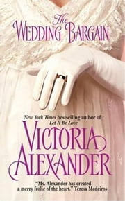 The Wedding Bargain ebook by Victoria Alexander