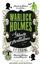 Warlock Holmes - A Study in Brimstone ebook by G.S. Denning