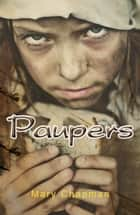 Paupers ebook by Mary Chapman