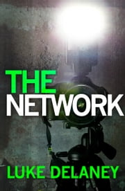 The Network: A DI Sean Corrigan short story ebook by Luke Delaney