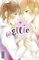 @Ellie - Tome 6 ebook by Momo Fuji