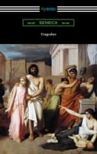 Tragedies ebook by Seneca
