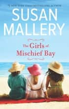 The Girls Of Mischief Bay ebook by