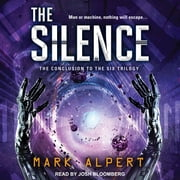 The Silence audiobook by Mark Alpert